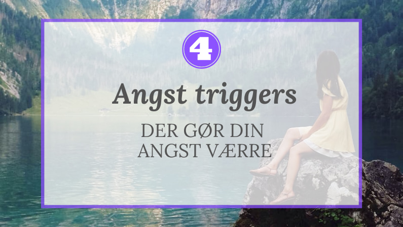 Angst triggers