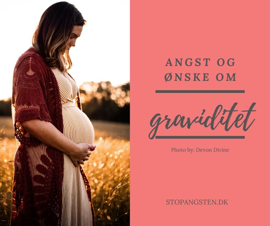 Angst og ønske om graviditet
