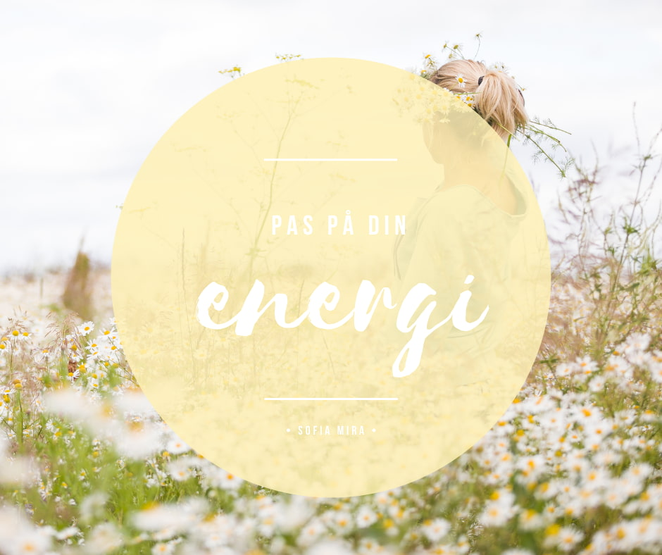 Pas på din energi